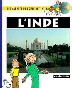 Les carnets de route de Tintin : L'Inde
